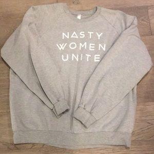 Nasty Women Unite sweatshirt in XL